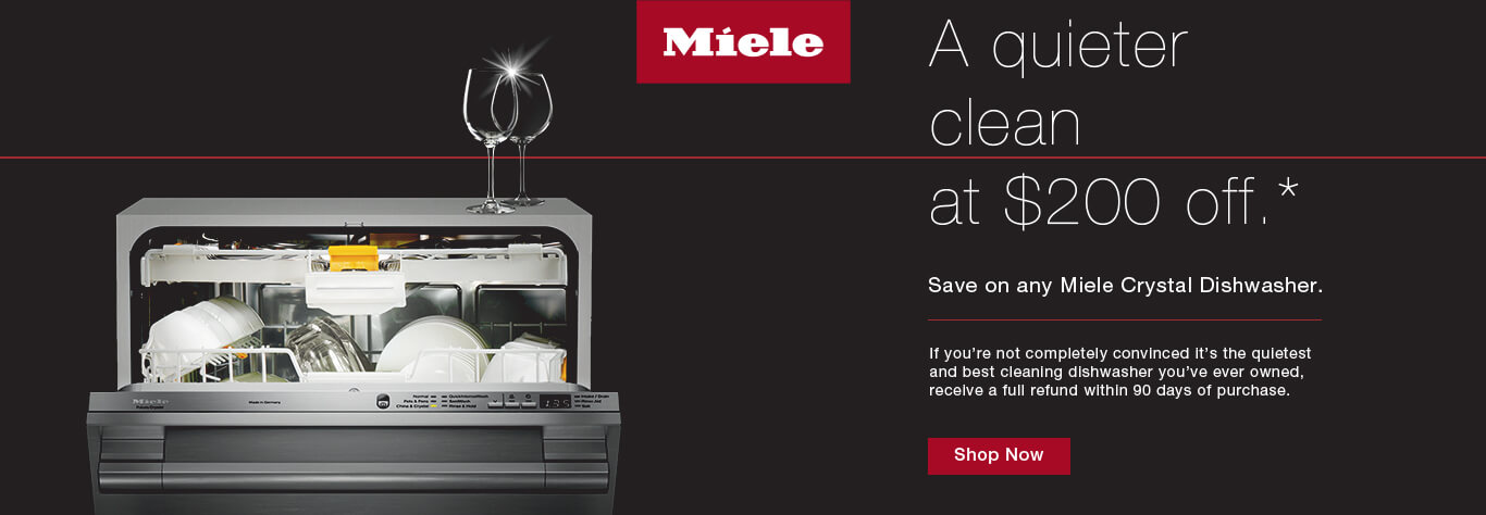 Get $200 off any Miele Crystal Dishwasher